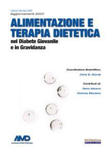 Alimentazione e terapia dietetica nel diabete giovanile e in gravidanza