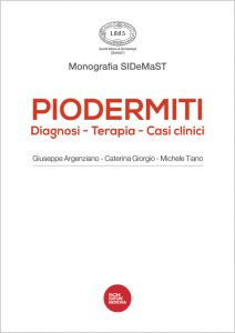 Piodermiti: Diagnosi – Terapia – Casi clinici