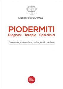 Piodermiti: Diagnosi – Terapia – Casi clinici