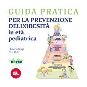 Guida pratica per la prevenzione dell'obesità in età pediatrica