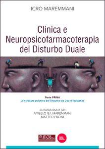 Clinica e neuropsicofarmacoterapia nel Disturbo duale - Parte prima: la struttura psichica del Disturbo da uso di sostanze