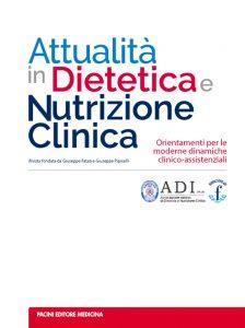 ADI – Attualità in Dietetica e Nutrizione Clinica