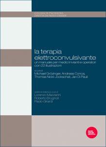 La terapia elettroconvulsivante - Un manuale per medici invianti e operatori con 22 illustrazioni