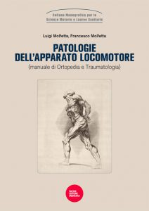 Patologie dell'Apparato Locomotore - Manuale di Ortopedia e Traumatologia (III edizione)