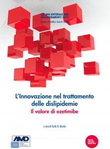 L'Innovazione nel trattamento delle dislipidemie: il valore di ezetimibe