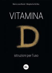 Vitamina D - Istruzioni per l'uso
