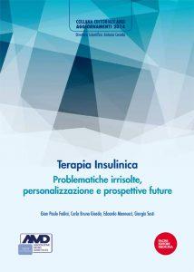 Terapia Insulinica Problematiche irrisolte, personalizzazione e prospettive future