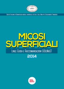 Micosi superficiali: Linee guida SIDeMaST 2014