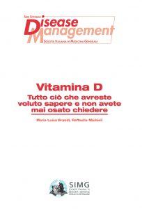 Vitamina D. Tutto ciò che avreste sempre voluto sapere e non avete mai osato chiedere